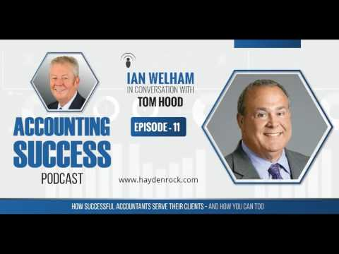 The Accounting Success Podcast : Episode 11 : Tom Hood