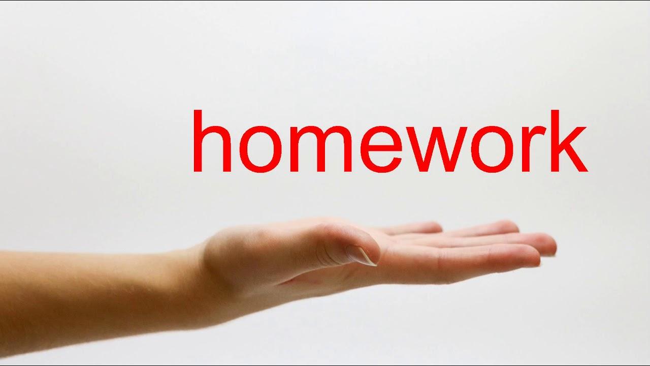 How to Pronounce homework - American English