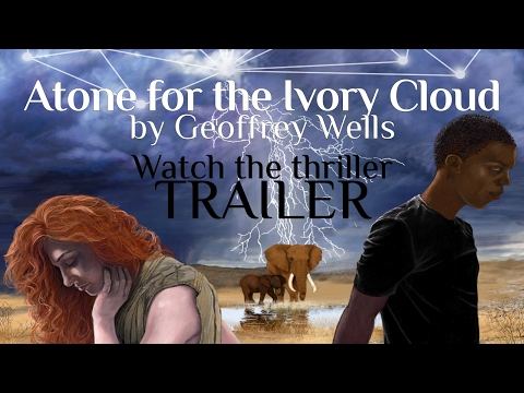 IVORY TRAFFICKING Trailer for the thriller, Atone for the Ivory Cloud