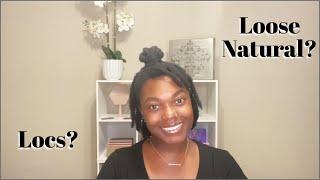 Loc Vs. Loose Natural | Pros & Cons | Naomi Onlae