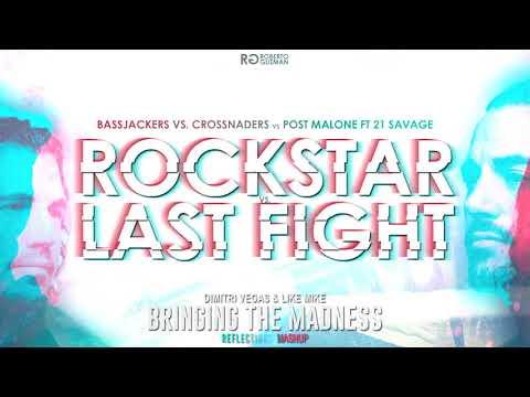 Bassjackers & Crossnaders vs Post Malone - Last Fight vs Rockstar (Dimitri Vegas & Like Mike Mashup)