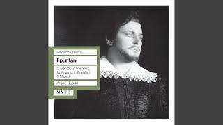 I puritani: Act I: Ad Arturo, a Elvira onore (Chorus)