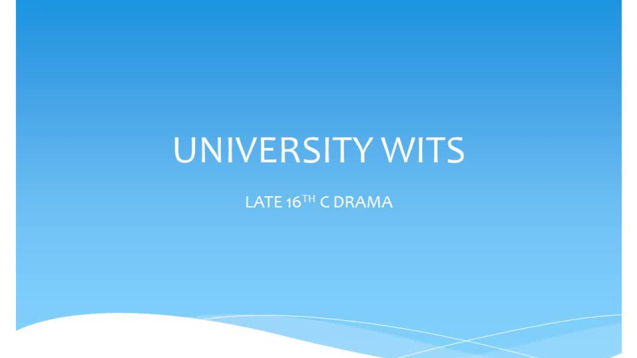 university wits