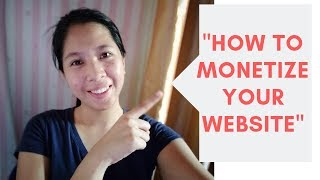 HOW TO MONETIZE YOUR WEBSITE TUTORIAL (TAGALOG)