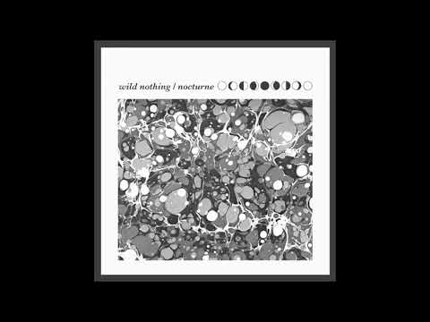 """Wild Nothing - """"Nocturne"""" (Full Album, Slowed To Simulated 16 2/3 RPM)"""