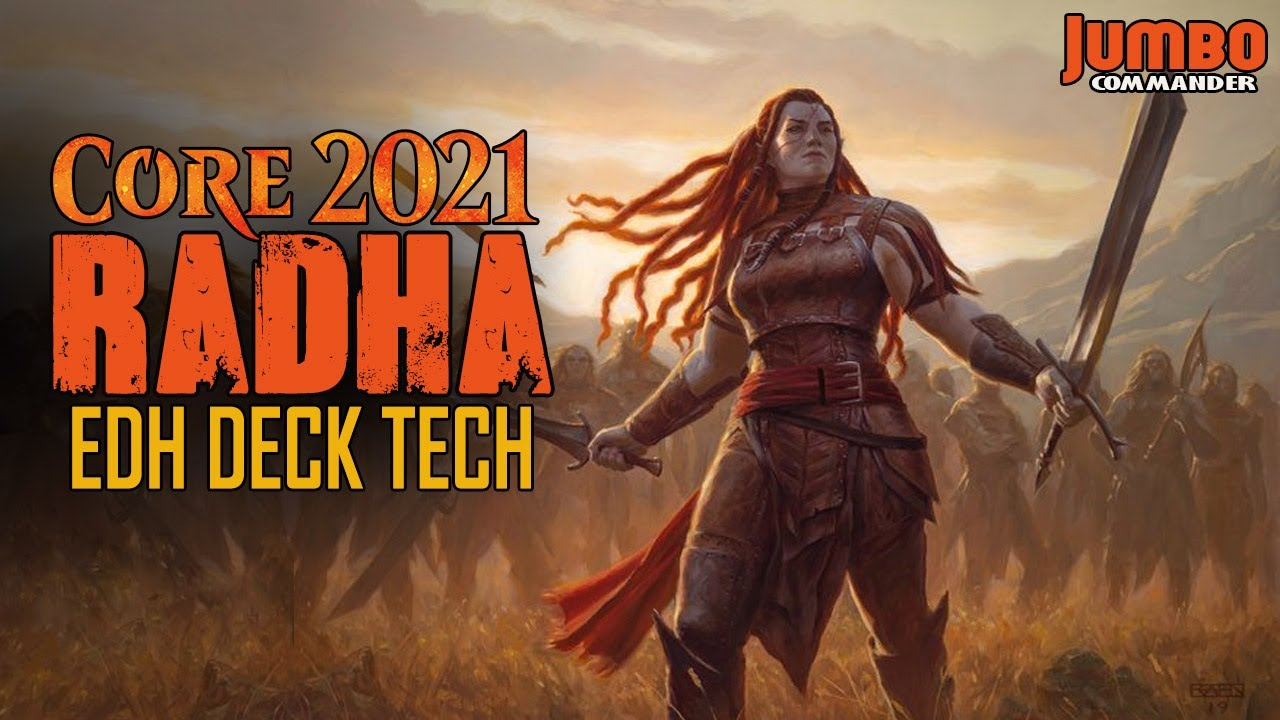 NEW Core 21 RADHA Commander Deck Tech