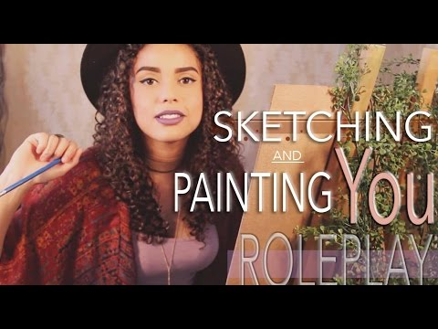 ASMR Sketching You Roleplay ( Also Painting You )