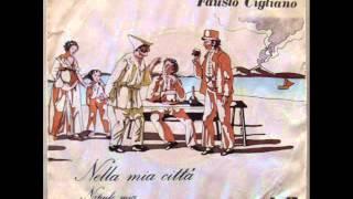 FAUSTO CIGLIANO     NAPULE MIA    1974