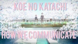 Koe No Katachi: How We Communicate   A Silent Voice Analysis