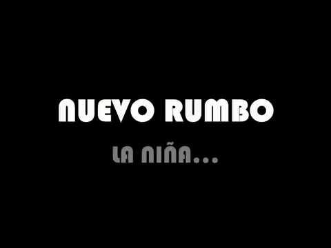 NUEVO RUMBO-LA NIÑA.mp4