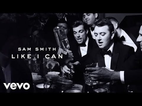 Sam Smith  Like I Can