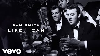 Repeat youtube video Sam Smith - Like I Can
