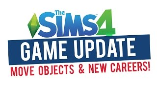 the sims 4 game update new careers expansion pack and move objects cheat