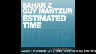 """""""Estimated Time (Stephan Bazbaz Remix)"""" - Sahar Z & Guy Mantzur - Definitive Recordings"""