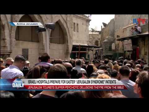 Jerusalem Syndrome on Easter Sunday