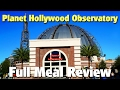 Full Meal Review at Planet Hollywood Observatory | Disney Springs