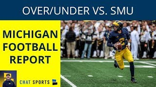 Michigan Football vs. SMU Over/Under: Shea Patterson 225 yards? Wolverines To Score 42 points?