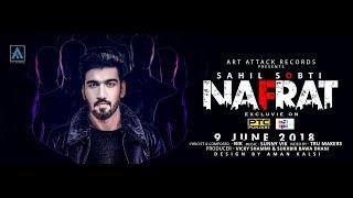 Sahil Sobti NAFRAT[ Official Trailer]Nik | Sunny Vik |Tru Makers |Art ATTACK|New Punjabi Song 2018