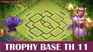 Clash of Clans - Trophy/War Base TH 11 (Town Hall 11 trophy pushing base with replays)
