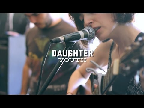 "Daughter - ""Youth"" (Live At Luna Music)"