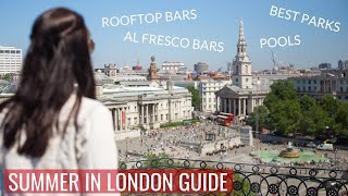 What to Do in London in the Summer | Ad | Love and London