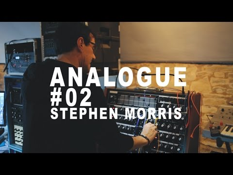 Analogue #02: Stephen Morris