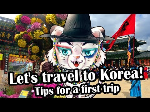 Let's travel to Korea : tips for a first trip