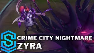 Crime City Nightmare Zyra Skin Spotlight - Pre-Release - League of Legends