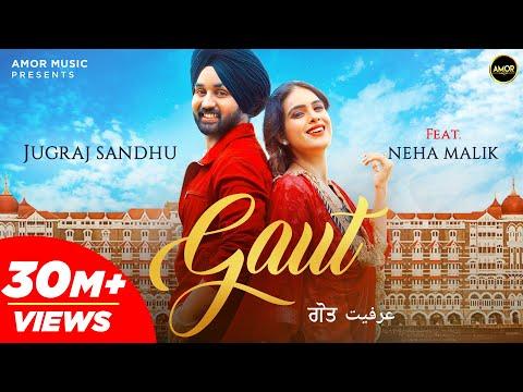 GAUT (Full Video) Jugraj Sandhu | Neha Malik | The Boss | Guri | Latest Punjabi Songs 2020 | Amor
