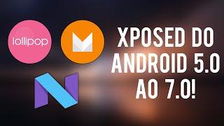 Como instalar o Xposed Framework nos Androids 5.0/5.1, 6.0 e 7.0!