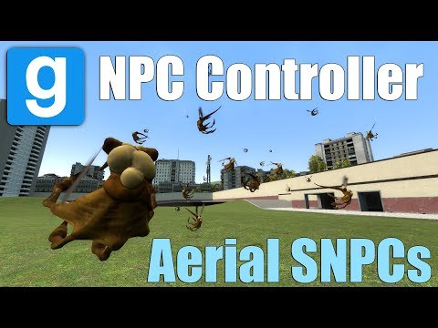 NPC Controller - Aerial SNPCs! (Garry's Mod)