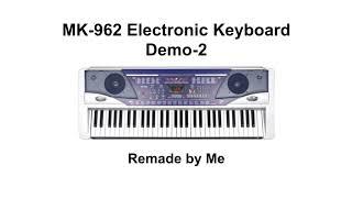 MK-962 Demo-2 (Remake)