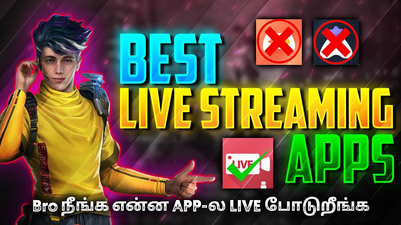 Best Live Streaming Apps   Best Screen Recorder   How to Live Stream YouTube   Free Fire   TamilYard