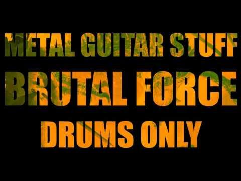 Metal Drums Only - Drum Backing Track (Brutal Force) 80 BPM