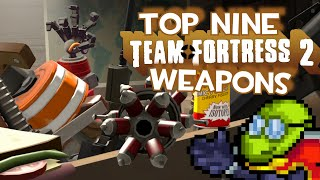 Top Nine Team Fortress 2 Weapons