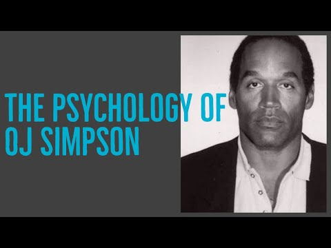 The Psychology of OJ Simpson