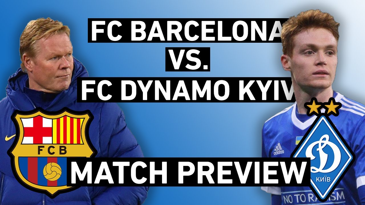 barcelona vs dynamo kyiv champions league preview koeman needs goals against depleted kyiv youtube youtube