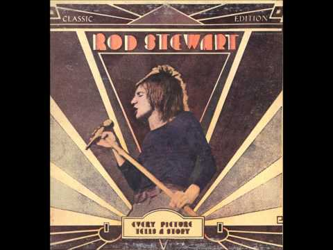 Rod Stewart - Maggie May(Album Cut) Every Picture Tells A Story