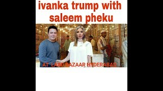 Ivanka trump speaking hyderabadi and said she loves india