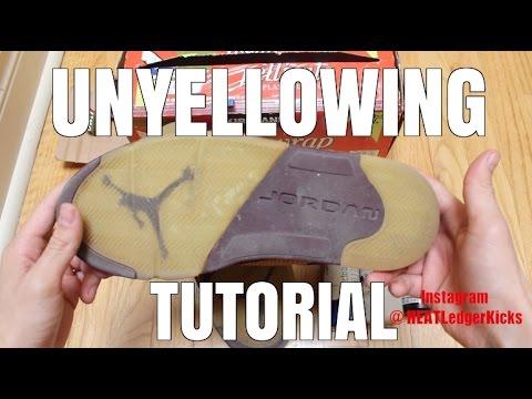 HOW TO: UNYELLOW JORDAN SHOES!   DIY TUTORIAL