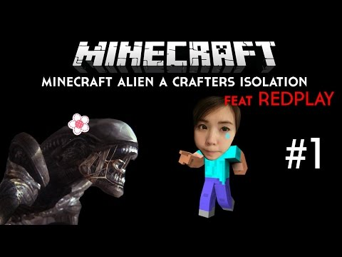 Minecraft Alien Isolation #1 - การเผชิญหน้ากับเอเลี่ยน zbing z.