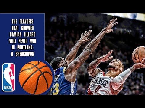 The Playoffs That Showed Damian Lillard Will Never Win In Portland: A Breakdown