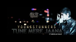 Tune Mere jaana By Young Stunners