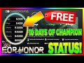 F*CK YEA! FREE 10 DAYS OF CHAMPION STATUS   FOR HONOR   HOW TO! (EXPLOITABLE!)