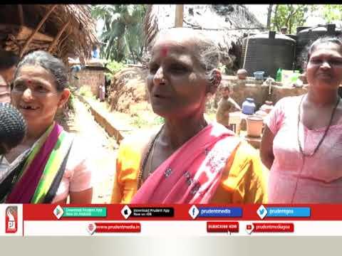 SUBDALEM-QUEPEM VILLAGERS STILL WALK KILOMETERS FOR WATER: SPECIAL REPORT_Prudent Media Goa