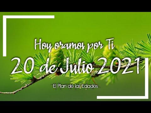 HOY ORAMOS POR TI | JULIO 20 de 2021 |  Oración Devocional |DEPENDER DE TI Y OBEDECERTE