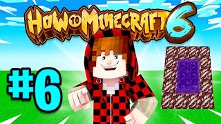 PORTAL PRANK - How To Minecraft Season 6 #6