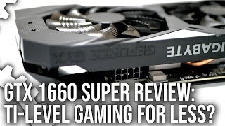 Nvidia GeForce GTX 1660 Super Review: More Power, More Performance