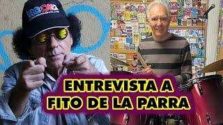 El legendario Fito de la Parra, entrevistado por Mariskal Romero