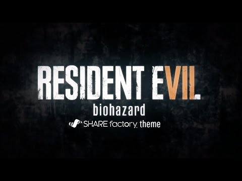 RESIDENT EVIL 7 biohazard SHAREfactory™ Theme (PS4)